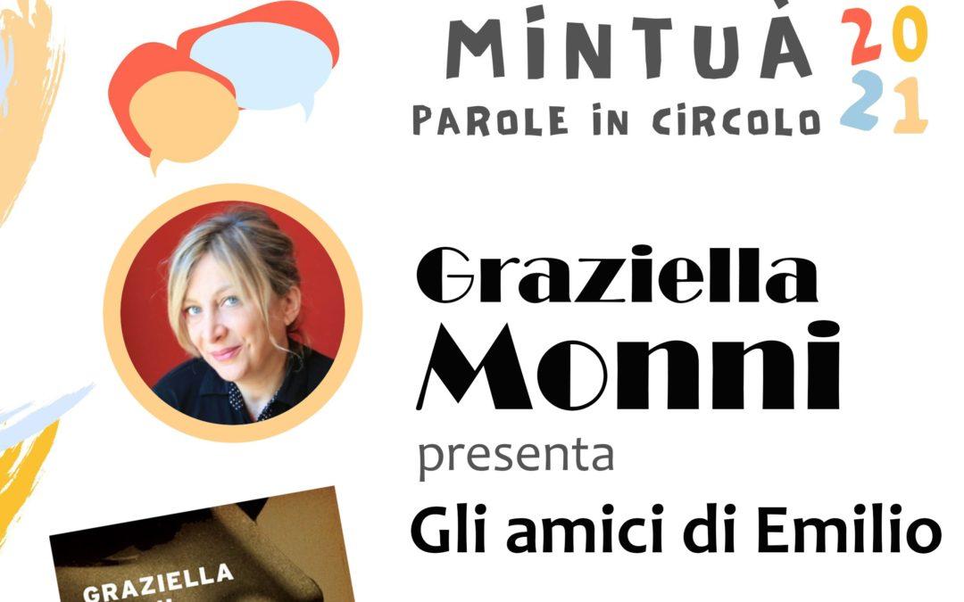 """MINTUÀ 2021 – Parole in circolo. Graziella Monni presenta """"Gli amici di Emilio"""""""