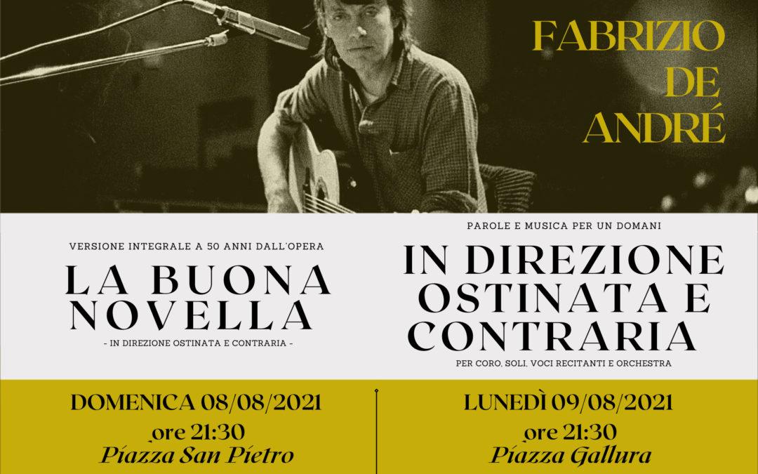 PAROLE E MUSICHE PER UN DOMANI – l'8 e 9 agosto 2 concerti dedicati a Fabrizio De André