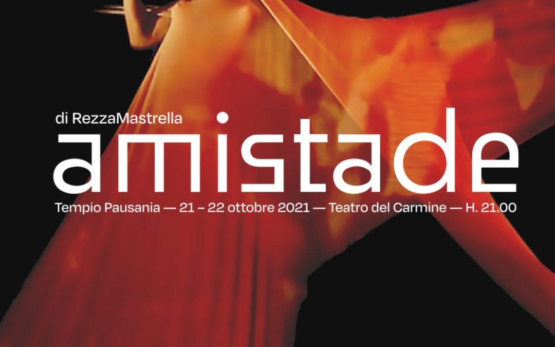 TEATRO DEL CARMINE –  AMISTADE DI REZZA & MASTRELLA  IL 21 E 22 OTTOBRE PER PROPS FESTIVAL – VII EDIZIONE